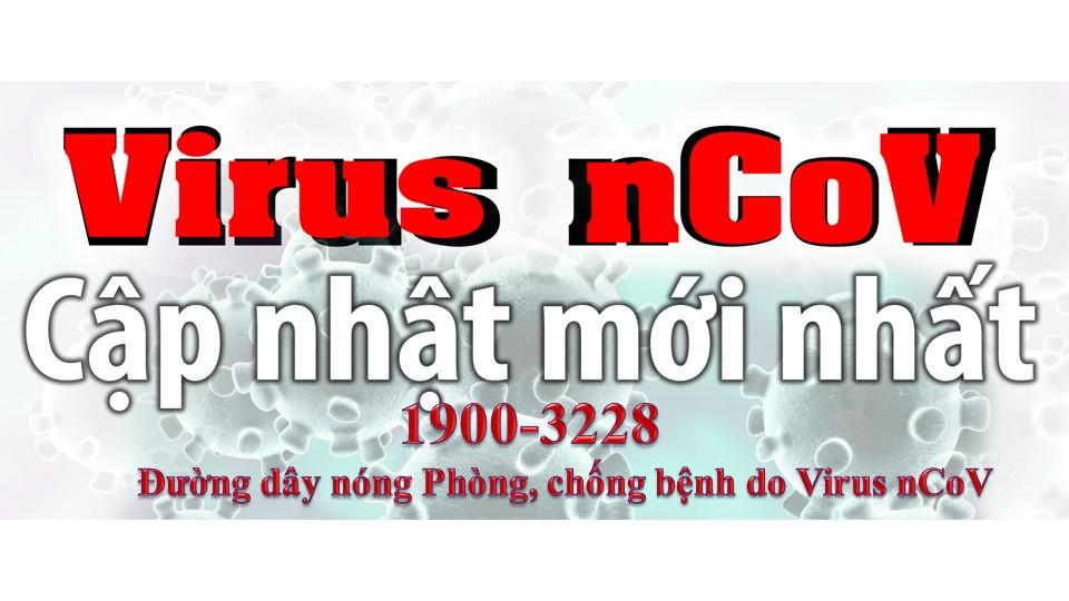 COVID-19: Cập nhật mới nhất, liên tục (Cập nhật lúc 08h45 ngày 26-02-2020)
